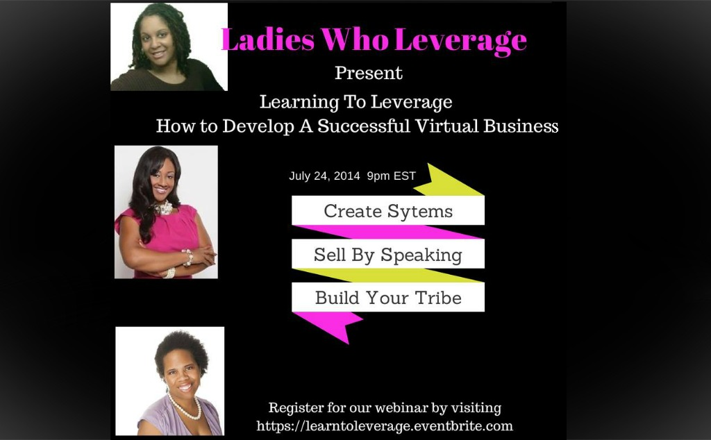Ladies Who Leverage - Tamyka Washington, Stevii Mills, Laticia Nicole