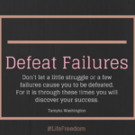 Day 3 – Defeat Failures
