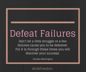 Defeat Failures