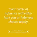 Day 22 – Mind Your Circle of Influence