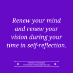 Day 26 –  Renew Your Vision During Self-Reflection