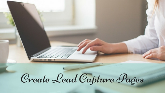 Create Lead Capture Pages